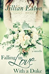 Falling in Love With a Duke (Love and Rogues Book 1) Kindle Edition