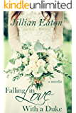 Falling in Love With a Duke (Love and Rogues Book 1)