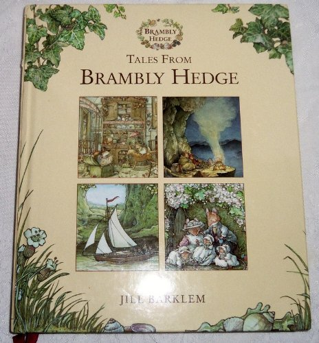 Tales from Brambly Hedge (The Story of Brambly Hedge by Jane Fior; The Secret Staircase; The High Hills; Sea Story; Poppy's Babies)