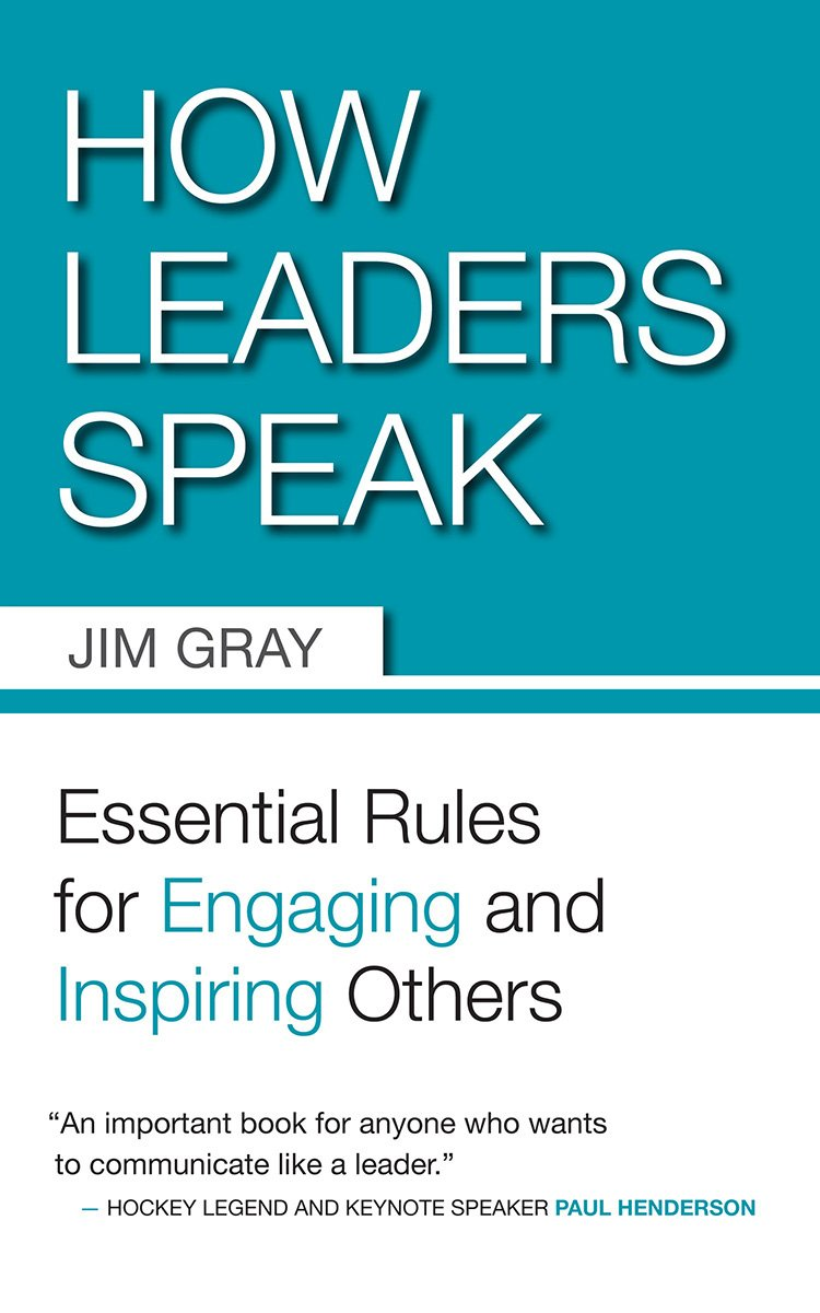 Read Online How Leaders Speak: Essential Rules for Engaging and Inspiring Others ebook