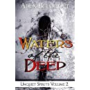 Waters of the Deep (Unquiet Spirits Book 2)
