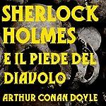 Sherlock Holmes e il piede del Diavolo [Sherlock Holmes and the foot of the Devil]   Arthur Conan Doyle