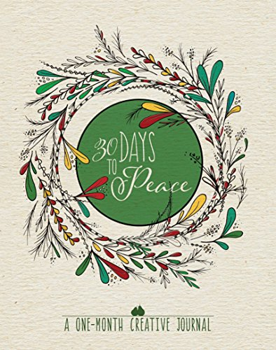 30 Days to Peace: A One-Month Creative ()