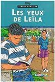 Tendre banlieue (junior), tome 1 : Les Yeux de Leïla