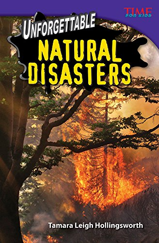 Unforgettable Natural Disasters (library bound) (TIME FOR KIDS Nonfiction Readers)