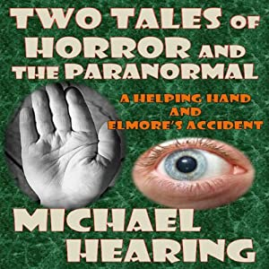 Two Tales of Horror and the Paranormal Audiobook