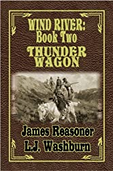 Thunder Wagon (Wind River Book 2)