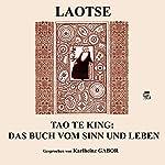 Tao Te King: Das Buch vom Sinn und Leben |  Laozi