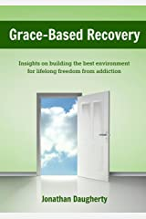 Grace-Based Recovery Paperback
