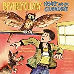 Henry and the Clubhouse  | Beverly Cleary