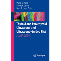 Thyroid and Parathyroid Ultrasound and Ultrasound-Guided FNA