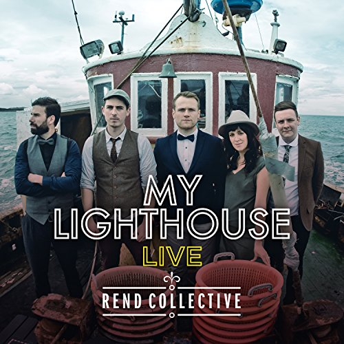My Lighthouse by Rend Collective on Amazon Music - Amazon.com