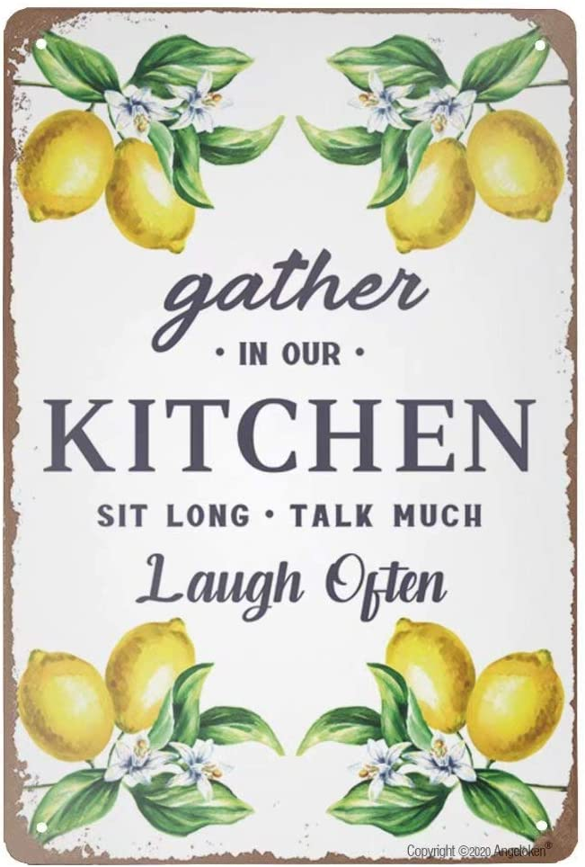 Retro Tin Sign Vintage Metal Sign Gather in Our Kitchen Sit Long Talk Much Laugh Often Wall Poster Plaque for Home Kitchen Bar Coffee Shop 12x8 Inch