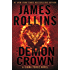 The Demon Crown: A Sigma Force Novel (Sigma Force Novels)
