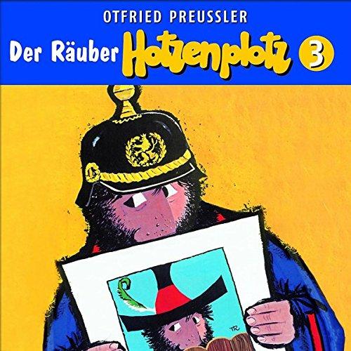 Der Räuber Hotzenplotz - CD / 03: Der Räuber Hotzenplotz (Otfried Preußler)