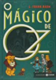 O Mágico de Oz - Coleção Clássicos Zahar