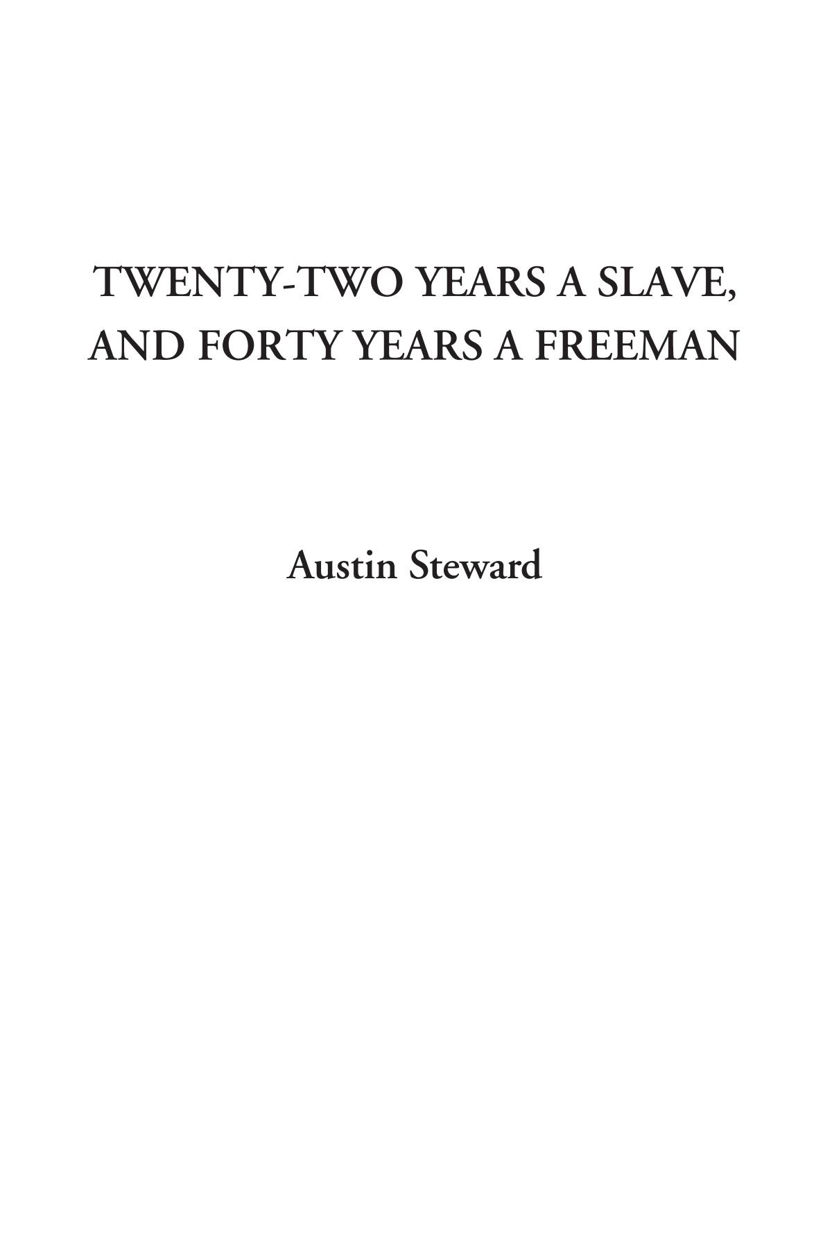 Download Twenty-Two Years a Slave, and Forty Years a Freeman ebook