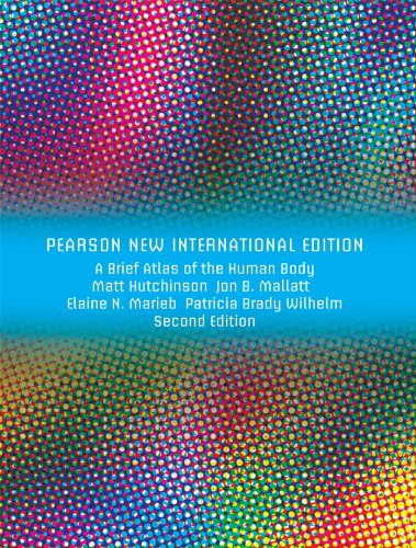 Brief Atlas Of The Human Body A ValuePack Only Pearson New International