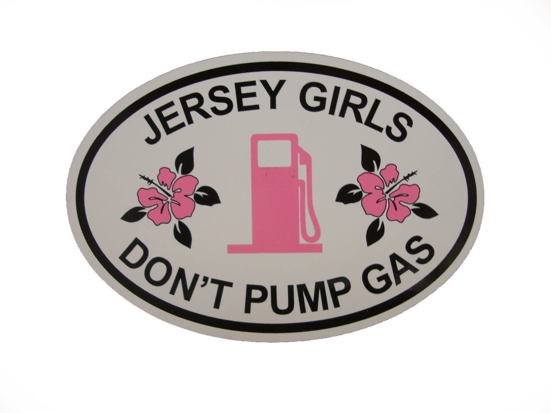 "Jersey Girls Don't Pump Gas Oval Magnet (Car or Fridge!) 4""x6"""