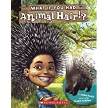 What If You Had Animal Hair? (Turtleback School & Library Binding Edition)
