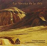 La Route De La Soie by Afghanistan