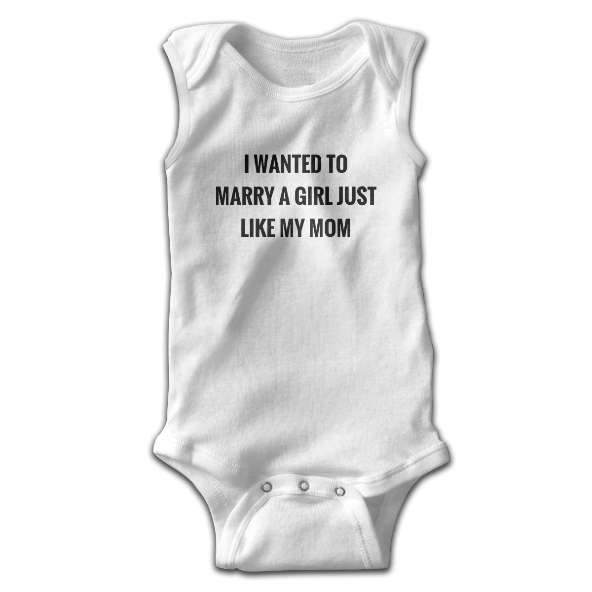 I Wanted to Marry A Girl Just Like My Mom Toddler Baby Clothes Bodysuit Sleeveless Summer for Baby