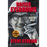 Raised Eyebrows - My Years Inside Groucho's House (Expanded Edition)