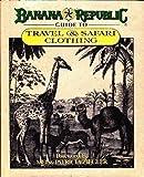 Banana Republic Guide to Travel & Safari Clothing