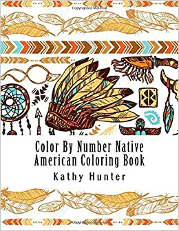 Color By Number Native American Coloring Book Color By Number Books