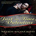 Just in Time, Valentine | Natalie-Nicole Bates