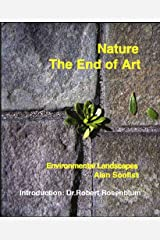 Nature The End of Art Kindle Edition