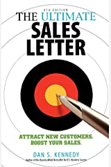 The Ultimate Sales Letter, 4th Edition: Attract New Customers. Boost your Sales. Paperback
