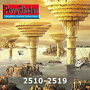Perry Rhodan: Sammelband 12 (Perry Rhodan 2510-2519) Hörbuch