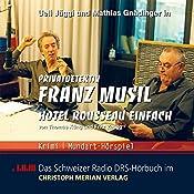 Hotel Rousseau einfach (Privatdetektiv Franz Musil 3) | Jürg Brändli, Fritz Zaugg