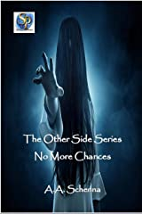 The Other Side Series No More Chances Kindle Edition