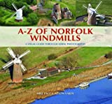 A-Z of Norfolk Windmills: A Visual Guide Through Aerial Photography