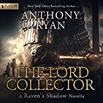 The Lord Collector: A Raven's Shadow Novella, Book 1.5 | Anthony Ryan