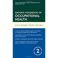 Oxford Handbook of Occupational Health 2/e (Flexicover) (Oxford Medical Handbooks)