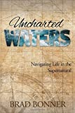 Uncharted Waters: Navigating Life in the Supernatural