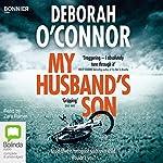 My Husband's Son | Deborah O'Connor