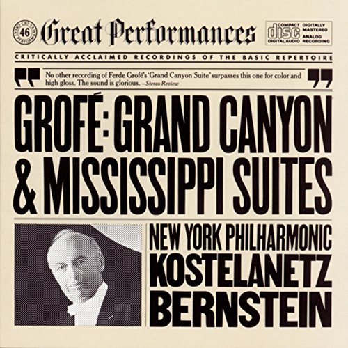 Grofé: Grand Canyon Suite and ...