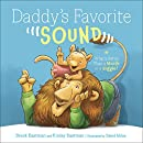 Daddy's Favorite Sound: What's Better Than a Woosh or a Giggle?