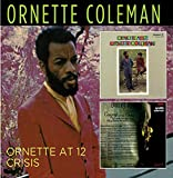 Ornette at 12/Crisis [Import allemand]