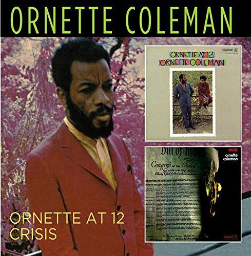 Ornette At 12/Crisis