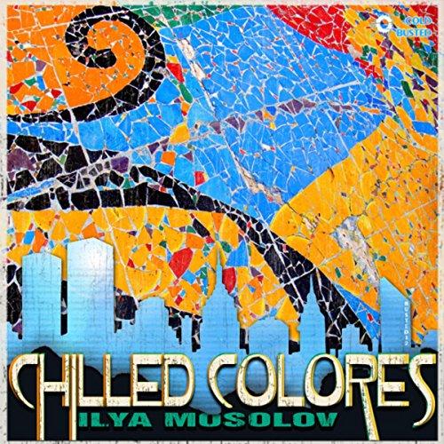 Ilya Mosolov - Chilled Colores