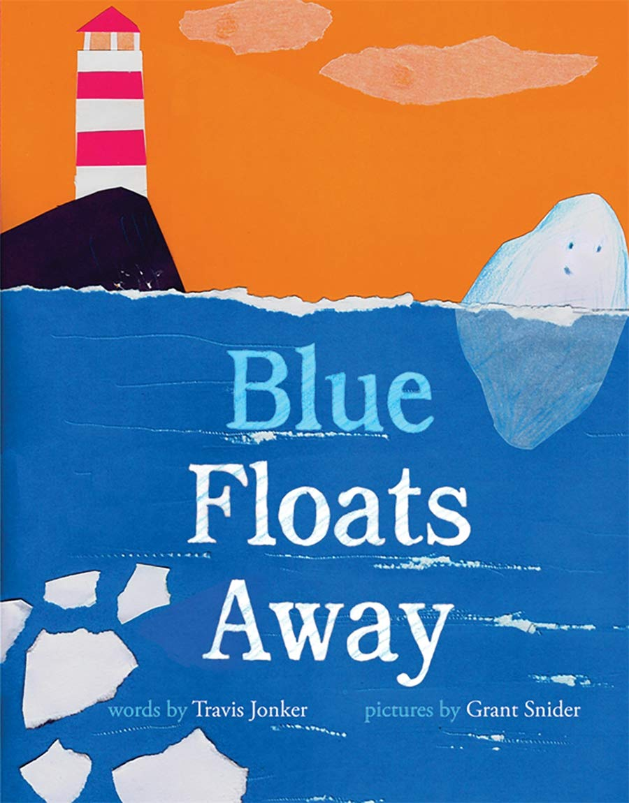 Blue Floats Away: Jonker, Travis, Snider, Grant: 9781419744235: Amazon.com:  Books