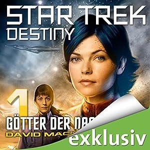 Star Trek Destiny 1: Götter der Nacht Hörbuch