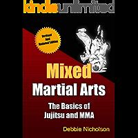 Mixed Martial Arts: The Basics of Jujitsu & MMA (Sports Book 1)