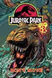 : Jurassic Park Vol. 3: Don't Move!