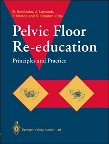 Kirja ladataan Pelvic Floor Re-education: Principles and Practice PDF MOBI